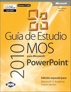 Imagen de Guía de Estudio MOS para Microsoft PowerPoint 2010