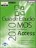 Imagen de Guía de Estudio MOS para Microsoft Access 2010