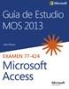 Imagen de Guía de Estudio MOS para Microsoft Access 2013