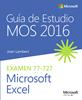 Imagen de Guía de Estudio MOS para Microsoft Excel 2016