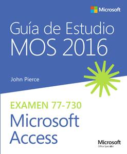 Imagen de Guía de Estudio MOS para Microsoft Access 2016