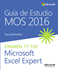 Imagen de Guía de Estudio MOS para Microsoft Excel Expert 2016