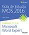 Imagen de Guía de Estudio MOS para Microsoft Word Expert 2016